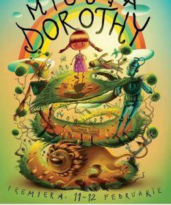 "Premiera la Opera Comica pentru Copii: musicalul ""Micuta Dorothy"""