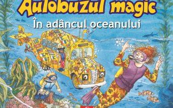 """""""Autobuzul magic. În adâncul oceanului"""""""