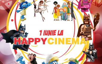 1 iunie la Happy Cinema -animații gratuite pentru copiii cu vârsta sub 12 ani -