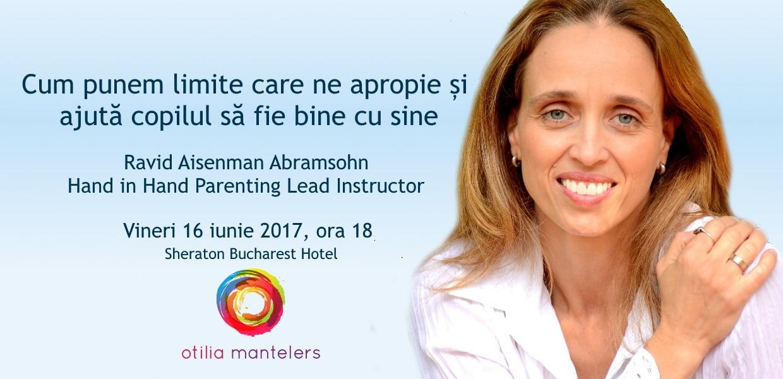 Limite bune pentru copii cu Ravid si Otilia Mantelers