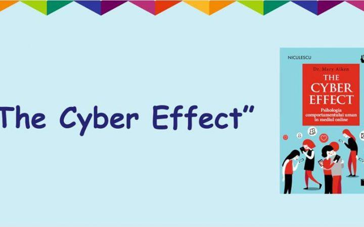 """""""The Cyber Effect"""". Psihologia comportamentului uman în mediul online"""