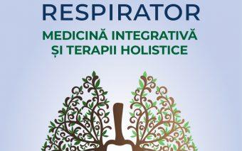 Respiră pentru viață, respiră pentru sănătate.Soluții pentru infecțiile respiratorii.