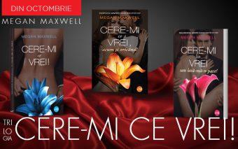 """Cere-mi ce vrei!"" – celebra serie de romane romantice semnata Megan Maxwell, acum si in Romania!"