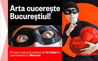 """Din 1 iunie, """"Arta cucerește Bucureștiul!"""" – Muzeul din Metrou"""