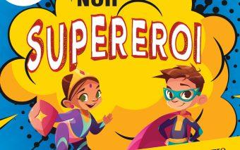 De Ziua Superman, Didactica Publishing House a lansat Cartea Noilor Supereroi: 20 de personaje imaginate de copii
